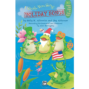 I Sing, You Sing: Holiday Songs - Songbook
