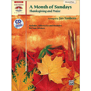 Month of Sundays: Thanksgiving and Praise, A - Book & CD