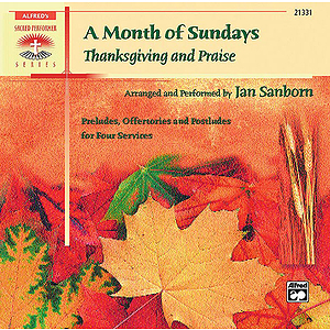 Month of Sundays: Thanksgiving and Praise, A - CD