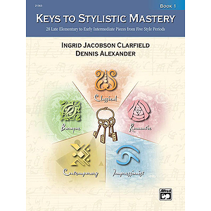 Keys To Stylistic Mastery, Book 1