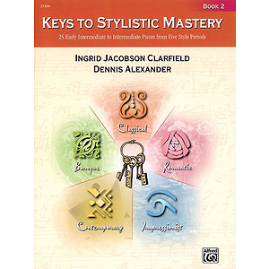 Keys To Stylistic Mastery, Book 2