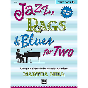 Jazz, Rags &amp; Blues for Two - Book 2