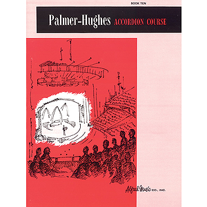 Palmer-Hughes Accordion Course - Book 10