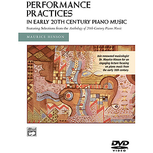 Performance Practices in Early 20Th Century Piano Music DVD