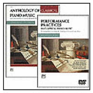 Anthology of Classical Piano Music with Performance Practices in Classical Piano Music DVD