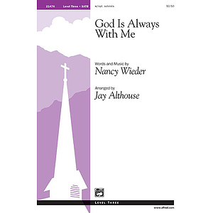 God Is Always with Me - SATB W/Opt. Soloists