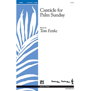 Canticle for Palm Sunday - SATB