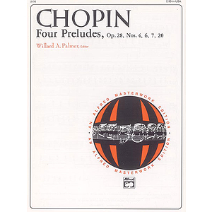 Chopin - 4 Preludes, Op. 28, Nos. 4, 6, 7, 20