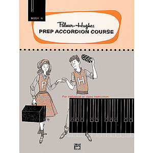Palmer-Hughes Prep Accordion Course - Book 1B