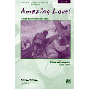 Amazing Love! - Preview Pack (SATB Choral Score and Listening CD)