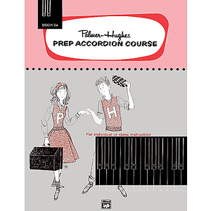 Palmer-Hughes Prep Accordion Course - Book 2A