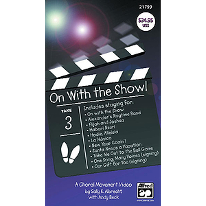 On with The Show! A Choral Movement Video - VHS