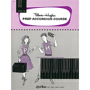 Palmer-Hughes Prep Accordion Course - Book 2B