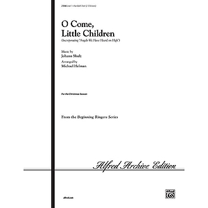 O Come, Little Children - 2-3 Octaves