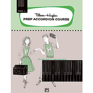 Palmer-Hughes Prep Accordion Course - Book 3A