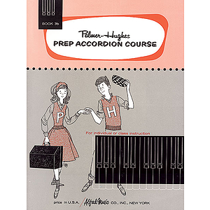 Palmer-Hughes Prep Accordion Course - Book 3B