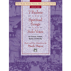 7 Psalms and Spiritual Songs for Solo Voice - Book (Medium Low)
