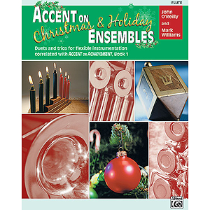 Accent on Christmas and Holiday Ensembles: Flute