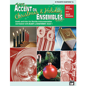Accent on Christmas and Holiday Ensembles: Bb Trumpet/Baritone T.C.