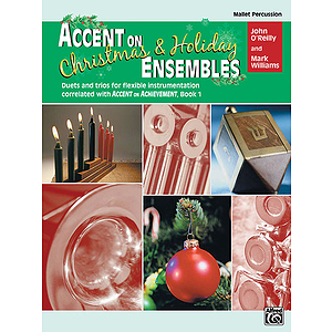 Accent on Christmas and Holiday Ensembles: Mallet Percussion