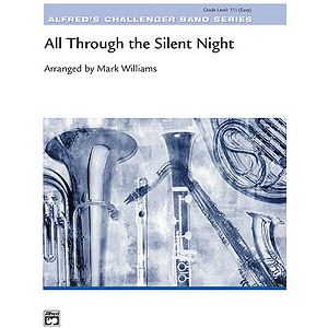 All Through the Silent Night