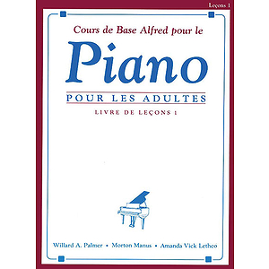 Alfred's Basic Adult Piano Course Lesson Book, Level 1 - Level 1 (French Ed.)