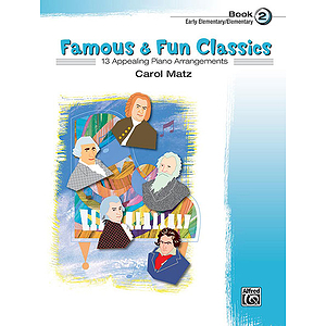 Famous &amp; Fun Classics, Book 2