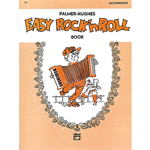 Palmer-Hughes Accordion Course - Easy Rock 'N' Roll Book