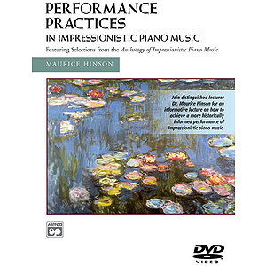 Performance Practices in Impressionistic Piano Music DVD