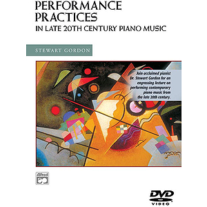 Performance Practices in Late 20Th Century Piano Music DVD