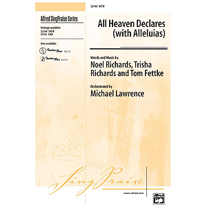 All Heaven Declares (With Alleluias) - SATB