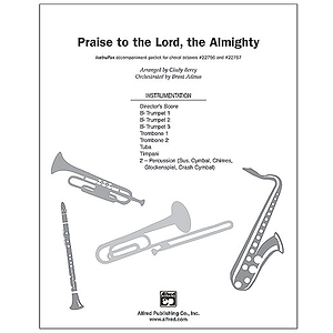 Praise To the Lord, the Almighty (Based Upon the Traditional Hymn Tune, &quot;Lobe Den Herren&quot;) - InstruPax