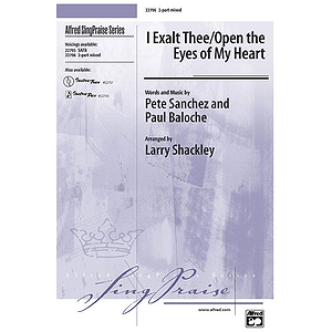 I Exalt Thee/Open the Eyes of My Heart - 2-Part Mixed