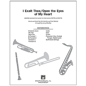 I Exalt Thee/Open the Eyes of My Heart - InstruPax