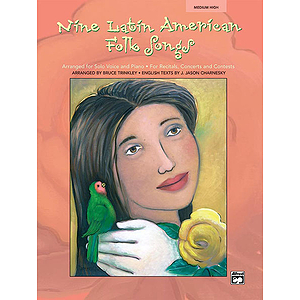 Nine Latin American Folk Songs for Solo Voice and Piano - Book and Accompaniment CD (Medium High)