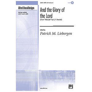 "And the Glory of The Lord (From ""The Messiah"") - SATB"