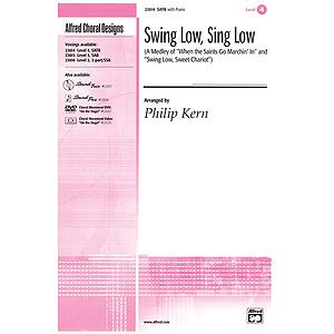 Swing Low, Sing Low - SATB