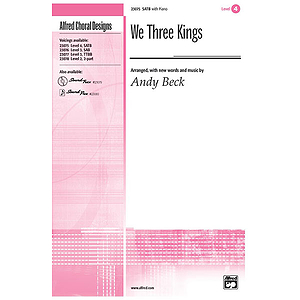 We Three Kings - SATB