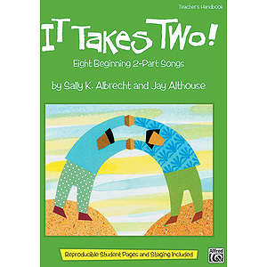 It Takes Two! - Teacher's Handbook (Includes Reproducible Student Pages and Staging)