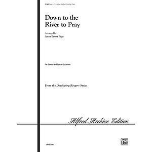 Down To the River To Pray - 3-5 Octaves