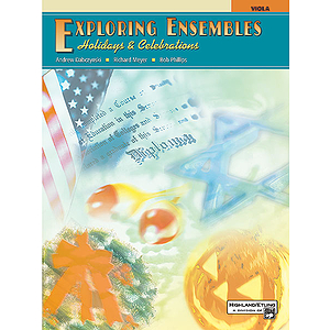 Exploring Ensembles: Holidays &amp; Celebrations - Viola