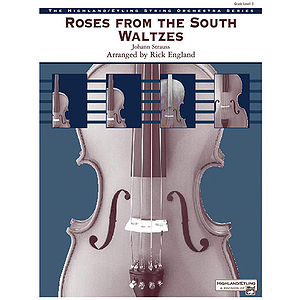 Roses From the South Waltzes