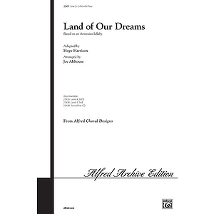 Land of Our Dreams (Based on An Armenian Lullaby) - 2-Part
