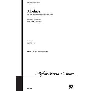 """Alleluia (From """"Uns Ist Ein Kind Geboren"""") - SATB"""