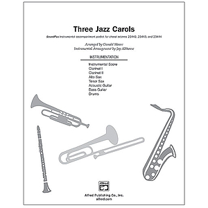 Three Jazz Carols (It Came Upon A Midnight Clear, the Coventry Carol, and Angels We Have Heard on High) - SoundPax