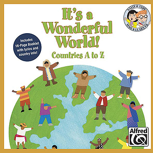 It's A Wonderful World (Countries A-Z) - Listening CD (Sing and Learn)