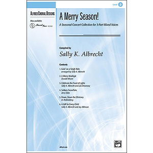 A Merry Season! A Seasonal Concert Collection for 3-Part Mixed Voices - 3-Part Mixed