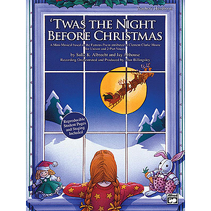 Twas the Night Before Christmas (A Christmas Mini-Musical for Unison and 2-Part Voices) - CD Kit - Book & CD