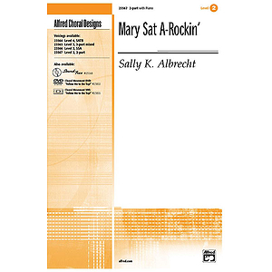 Mary Sat A-Rockin&#039; - 2-Part