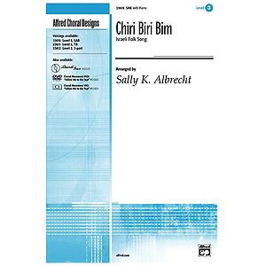 Chiri Biri Bim (Israeli Folk Song) - SAB